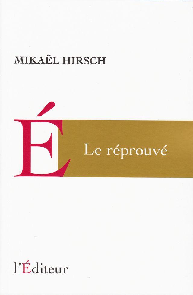 Roman : Le Réprouvé (9782362010088)